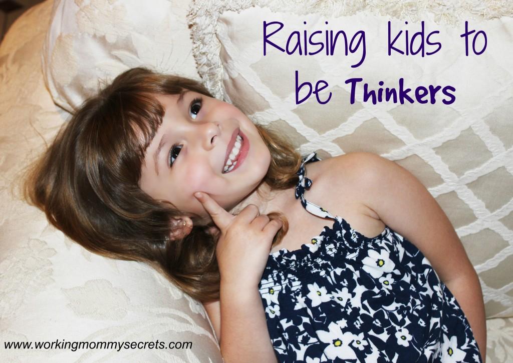 Raising a thinker